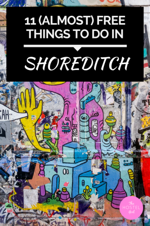 11 (Almost) Free Things To Do In Shoreditch & East London - Pinterest 1