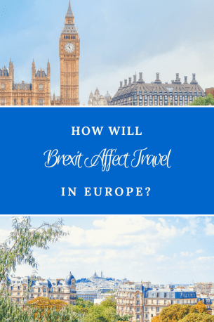 How Will Brexit Affect Travel in Europe Pinteret 1