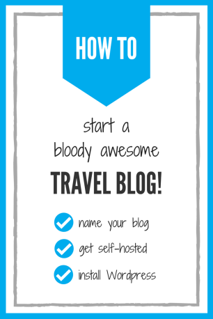 How to Start a Travel Blog - A Step by Step Beginners Guide to Blogging 2
