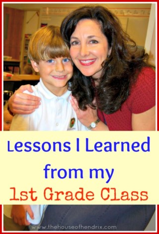 Lessons I Learned from my 1st Grade Class {the House of Hendrix}