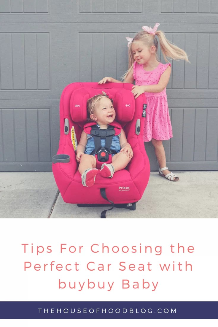 Car Seat Shopping Tips Buybuy Baby Review Maxi Cosi