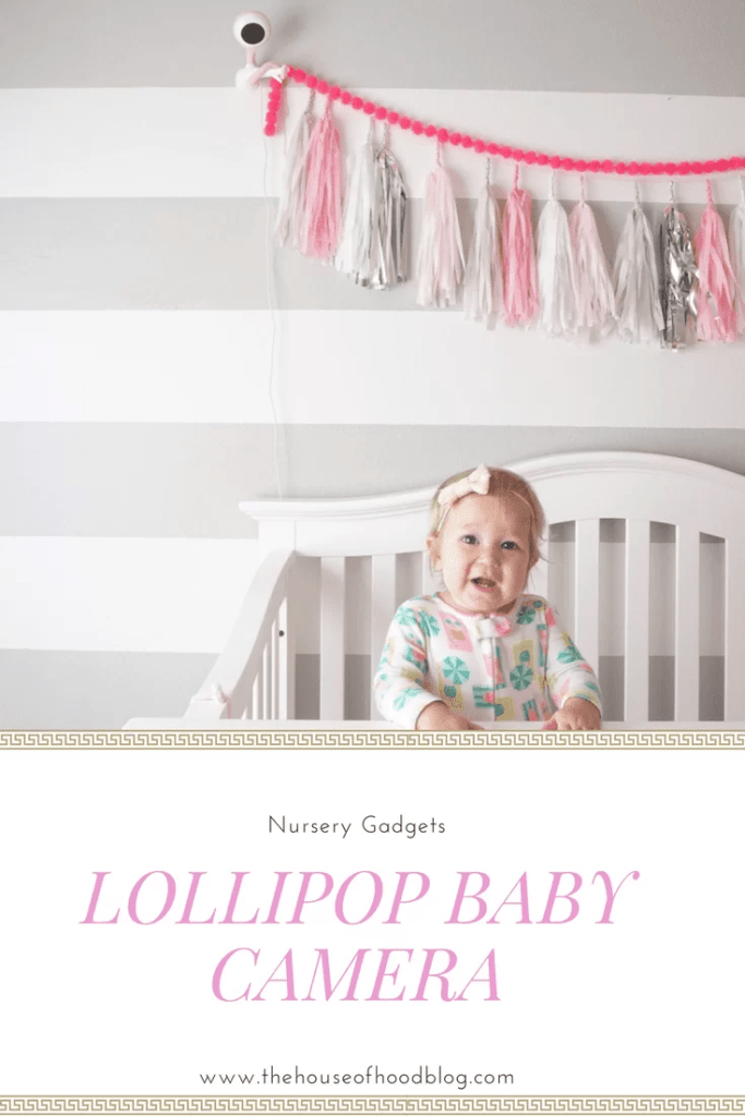 Lollipop Baby Camera Monitor, Nursery Must Haves