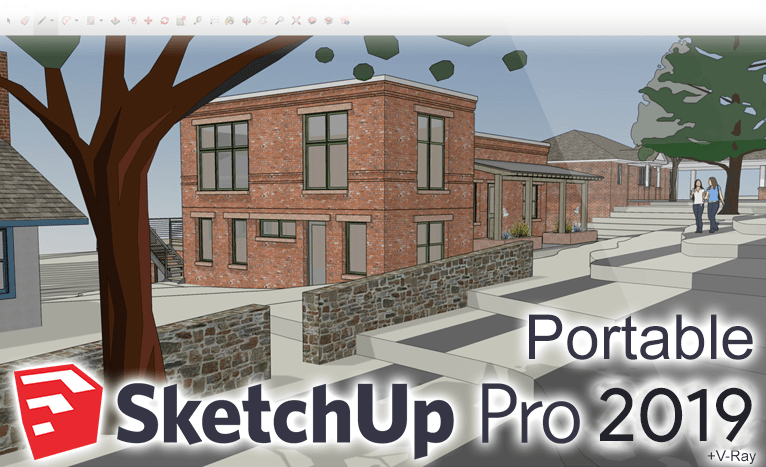 SketchUp Pro 2019 Portable (v19 2) +V-Ray Next 4 00 02 +Thea