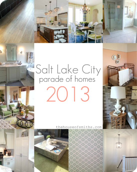 Salt Lake City Parade of Homes 2013 round up - thehouseofsmiths