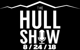 The Hull Show | 8/24/18 | First Official Football Friday!