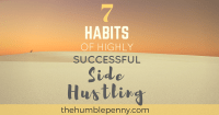 https://thehumblepenny.com/7-habits-of-highly-successful-side-hustling