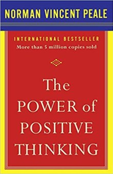 The Power of Positive Thinking by Norman Vincent Peale