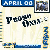 Promo Only Urban Radio April 2008