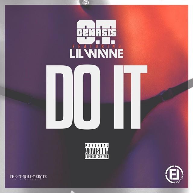 OT_Genasis-ft-Lil_Wayne-Do_It