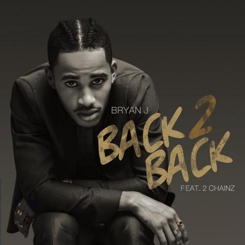 Bryan-J-Back-2-Back-2-Chainz-single-cover-art