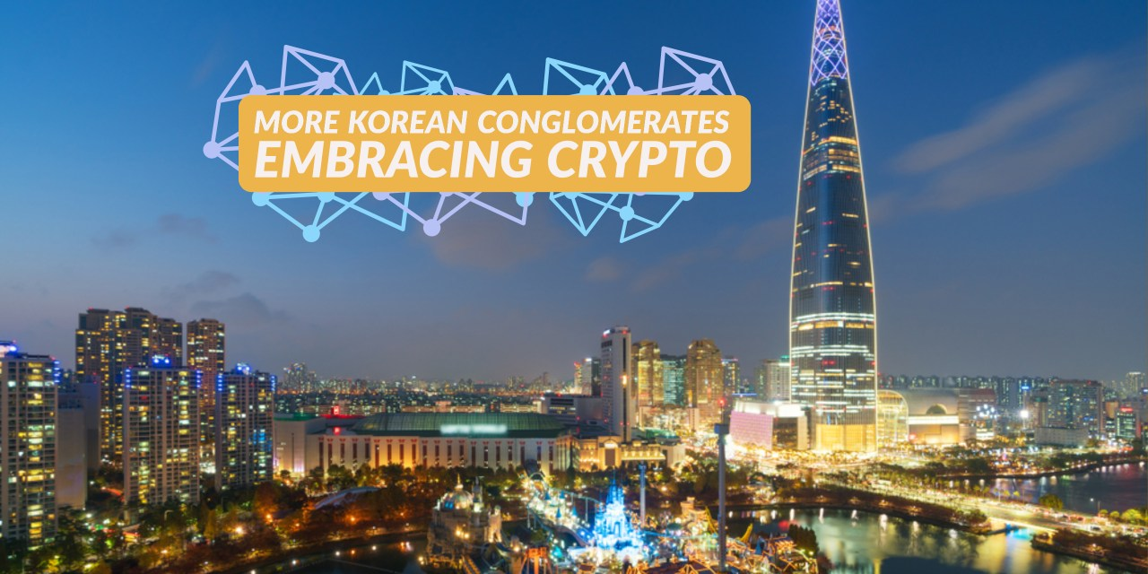 Another Korean Conglomerate Jumps on the Chain