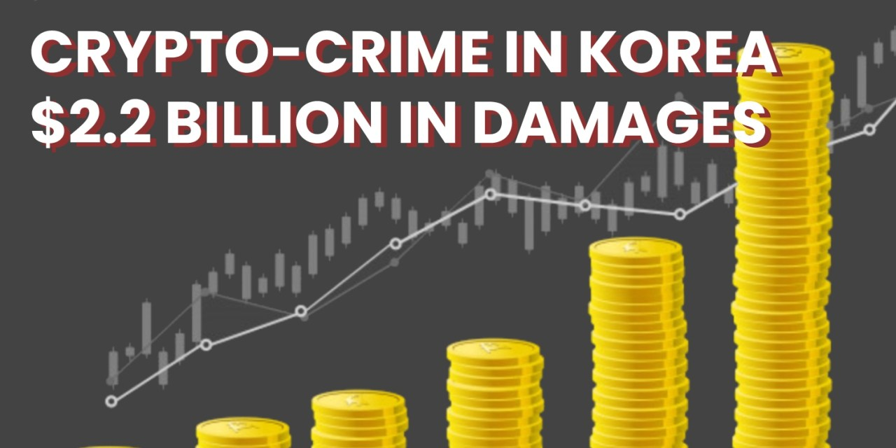 The Crazy World of Crypto-Cons and Virtual Crime in Korea