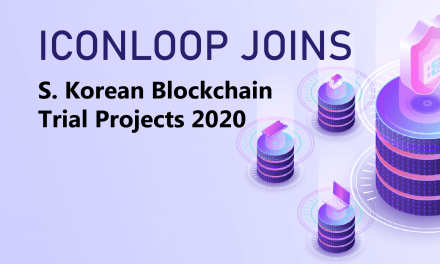 ICONLOOP Included in Gov't's Blockchain Trial Projects for 2020