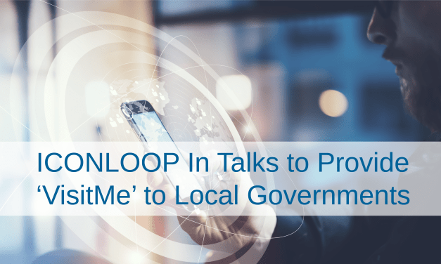 ICONLOOP In Talks to Provide 'VisitMe' Visitor Solution to Local Governments