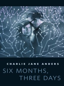 Six Months Three Days