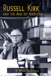 Russell Kirk Age Idiology