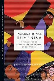 Incarnational Humanism