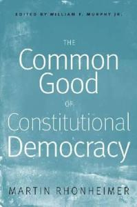 The Common Good of Constitutional Democracy