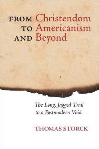 from christendom to americanism Thomas Storck