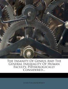 Insanity of Genius
