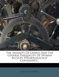 Insanity of Genius