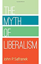 myth of liberalism