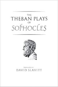 Welcome To Colonus The Theban Plays Of Sophocles The Imaginative