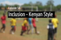 Inclusion Kenya-Style