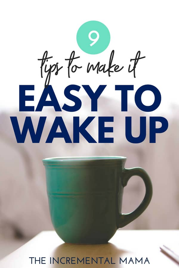 9 tips to make waking up early easy