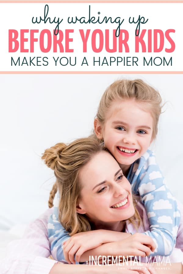 The benefits of waking up early, before your kids, are endless. Here's why you should wakeup before your kids as a mom. #wakeupbeforekids #benefitsofwakingupearly #wakeupearlymom #momroutine