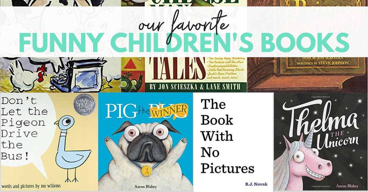 Our 7 Favorite Funny Children's Books