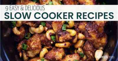9 Easy Slow Cooker Recipes Your Family will Love