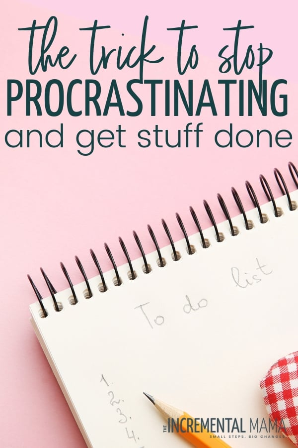 Stop procrastinating and get more done at home or at work with this simple trick that will reduce stress and increase your productivity. #doneisbetterthanperfect #stopprocrastinating #getmoredone