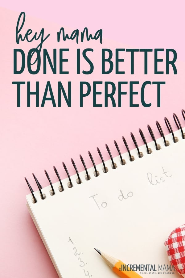 Done is better than perfect because perfect doesn't happen #perfectisntreal