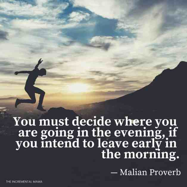 You must decided where you are going quote
