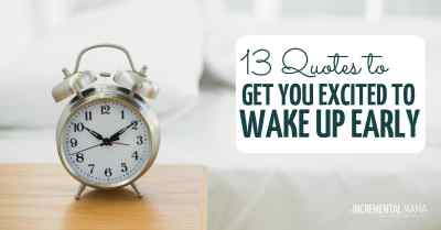 quotes about waking up early