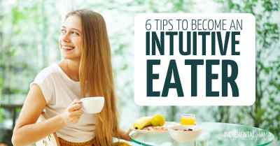 6 things I'm doing to become an intuitive eater