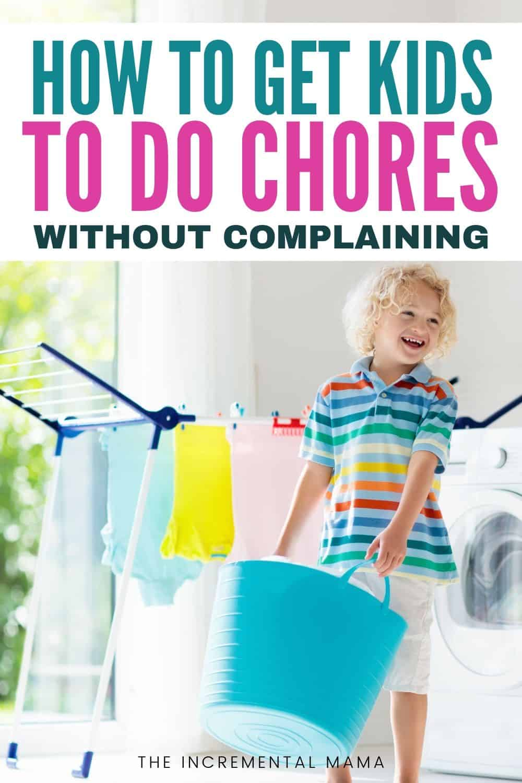 how to get kids to do chores