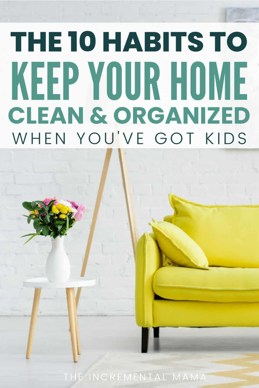 keep home clean and organized