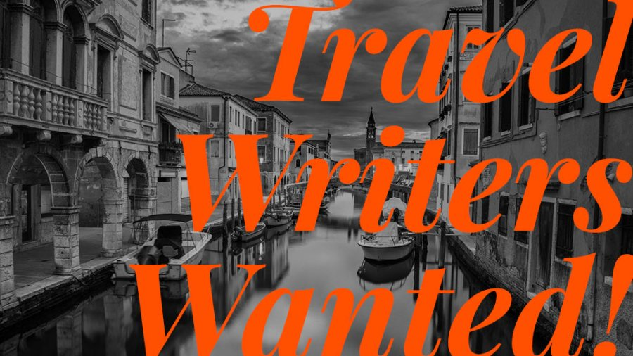 Travel Writers Wanted