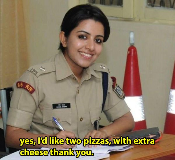 lady police sub inspector asks for pizza