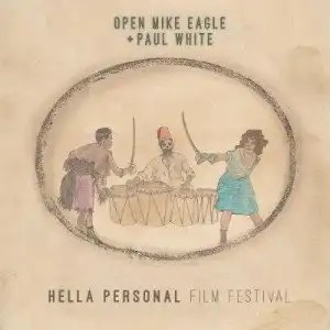 Hella Personal Film Festival: Open Mike Eagle & Paul White