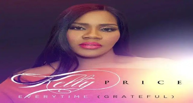 "Kelly Price: ""Everytime (Grateful)"""