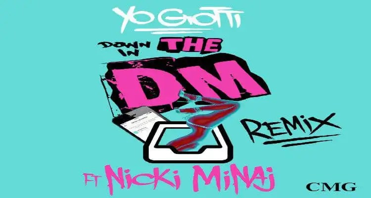 "Yo Gotti feat. Nicki Minaj – ""Down In The DM (Remix)"""