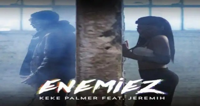 "Keke Palmer- ""Enemiez"" featuring Jeremih"