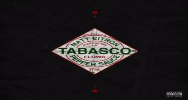 "Matt Citron ""Tabasco Flows"""