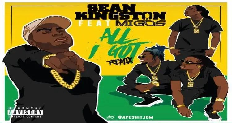 """Sean Kingston- All I Got """"REMIX"""" Feat Migos"""