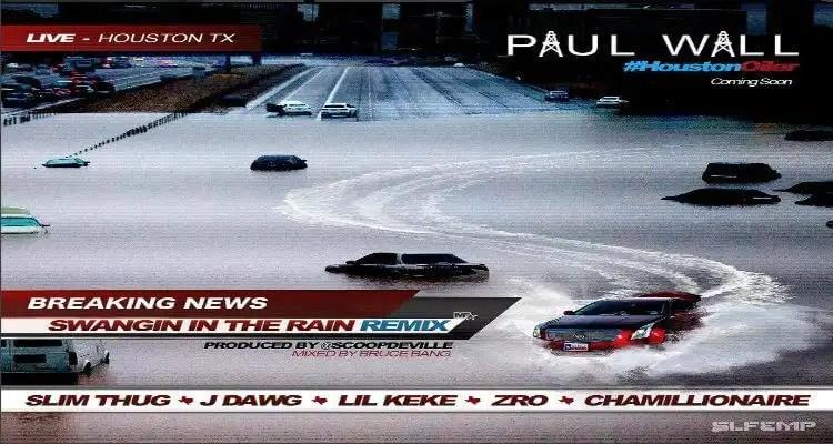 Swangin in the Rain Remix - Paul Wall ft. Slim Thug, J-Dawg, Lil Keke, Z-Ro, Chamillionaire