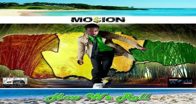 Mo$ioN - How We Roll