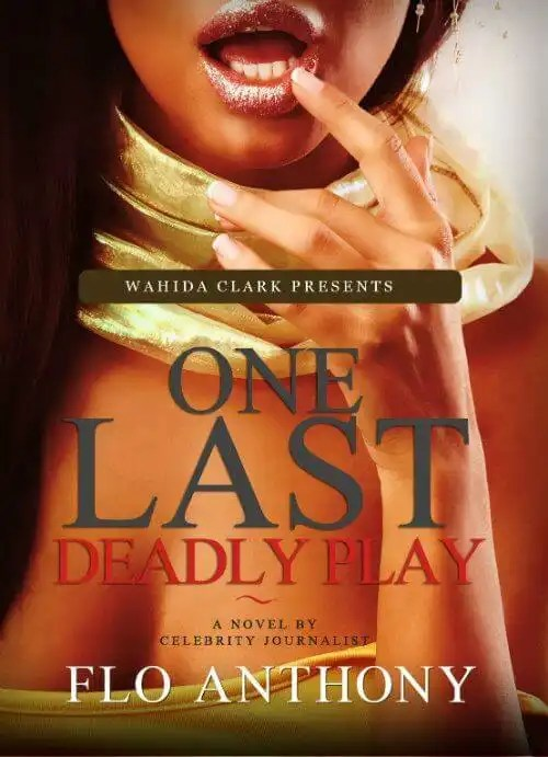One Last Deadly Play by Flo Anthony